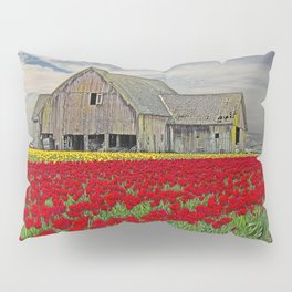 RED TULIPS AND BARN SKAGIT FLATS Pillow Sham