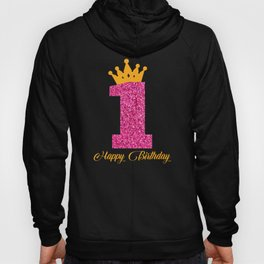 Happy Birthday Girly Princess Pink with Crown 1 year Hoody