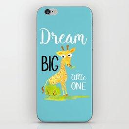 Dream Big Little One Watercolor Giraffe Nursery Quote iPhone Skin