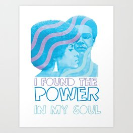 I Found The Power In My Soul Blue Art Print