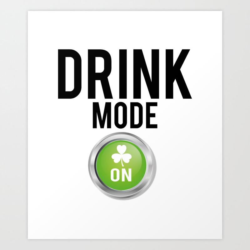 Drink Mode St. Patrick's Day Shamrocks Art Print