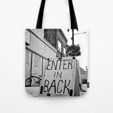 Enter in back Tote Bag