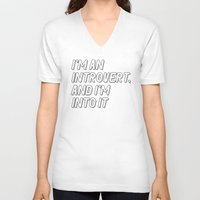 introvert V-neck T-shirts featuring Introvert by BMaw