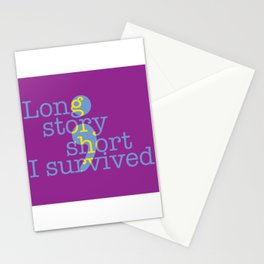 Long story short, I survived Stationery Cards