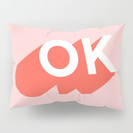 OK Pillow Sham