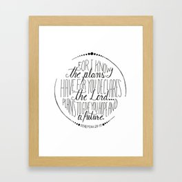 Hand Written Typography of Jeremiah 29:11 Framed Art Print