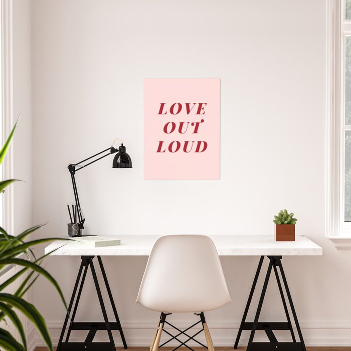 Love Out Loud Poster