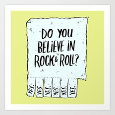 Believe in Rock & Roll Art Print