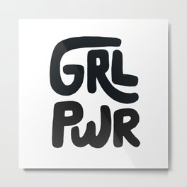 Grl Pwr black and white Metal Print