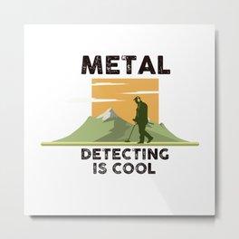 Metal Detecting Metal Print