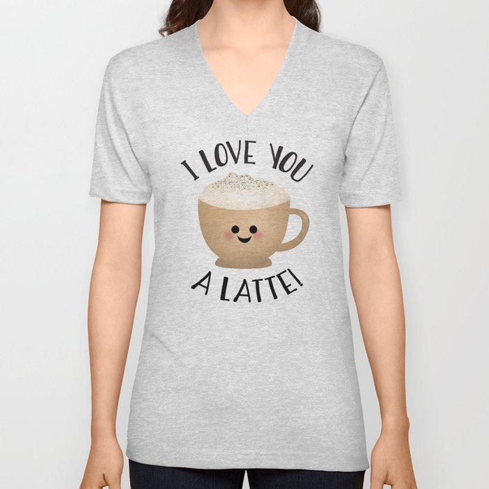 I Love You A LATTE! Unisex V-Ausschnitt
