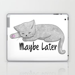 Maybe Later Laptop & iPad Skin