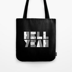 Hell Yeah Letterpress Motivational Poster in Black and White Typography Tote Bag