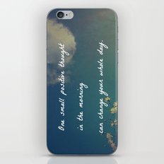 One Small Positive Thought in the Morning iPhone & iPod Skin