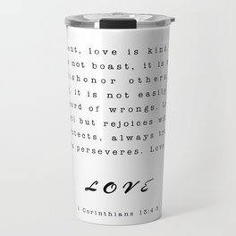 Love - 1 Corinthians 13:4-8 Travel Mug