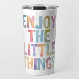 Enjoy the Little Things Watercolor Rainbow Design Inspirational Quote bedroom Wall Art Home Decor Travel Mug