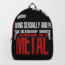 Funny Heavy Metal Saying Backpack