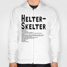 Helter Skelter (black on White) Hoody
