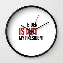 Joe Biden Is Not My President -Retro Vintage Style Wall Clock