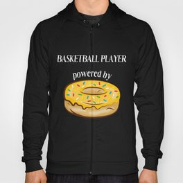 Basketball Player T-Shirt Basketball Player Powered By Donuts Gift Apparel Hoody
