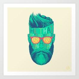 He That Hath No Beard Art Print