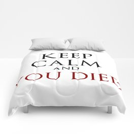 Keep Calm And You Died Comforters