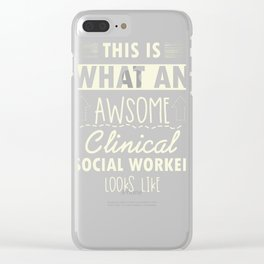 Counselor Gift for Clinical Social Worker Design Clear iPhone Case