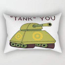 """""""Tank"""" you Rectangular Pillow"""