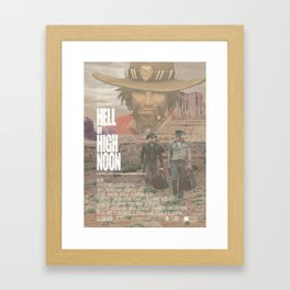 Hell or High Noon Framed Art Print