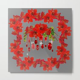 RED AMARYLLIS CHRISTMAS ORNAMENTS & GREY ART Metal Print