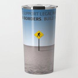 No Open Borders Travel Mug