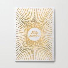 Hello Sunshine Gold Metal Print