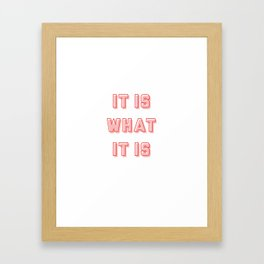 Red Pop- It is what is is Framed Art Print