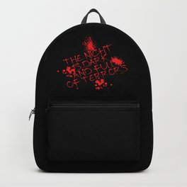 The night is dark is full of terror Backpack