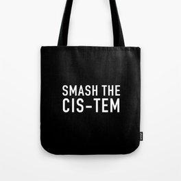 Smash the cis-tem Tote Bag