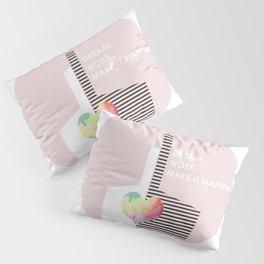 Dream factory Pillow Sham
