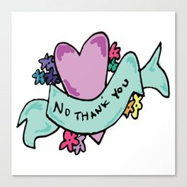 No Thank You Valentine Canvas Print