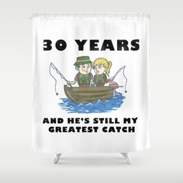 Anniversary 30 Couple Fishing Wife Husband Gift Shower Curtain