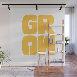 Grow Typography Wall Mural