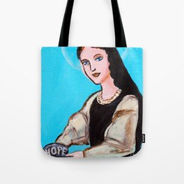 Patron Saint of Hope Tote Bag