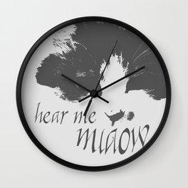 Hear me miaow Wall Clock