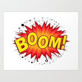 Boom! Art Print