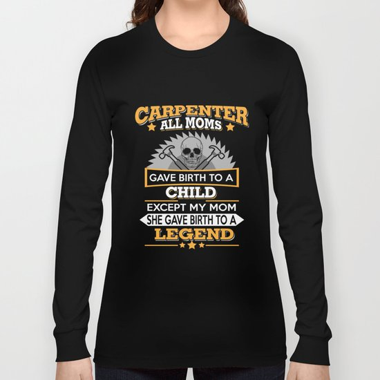 0b1139fd Funny Carpenter T Shirts Proud Carpenter Gift Long Sleeve T-shirt by amatees  | Society6