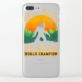 Hide And Seek World Champion T-shirt Bigfoot Is Real T-shirt Clear iPhone Case