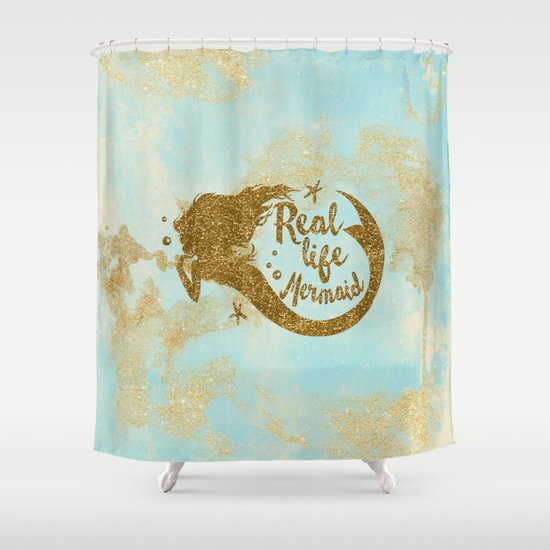 Real Life Mermaid Gold Glitter Lettering On Aqua Glittering Background Shower Curtain By