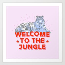 welcome to the jungle - retro tiger Art Print