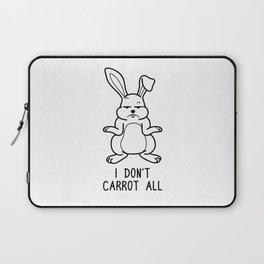 I Don't Carrot All Shirt Funny Pun Wordplay Gift Laptop Sleeve