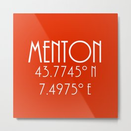 Menton Latitude Longitude Metal Print