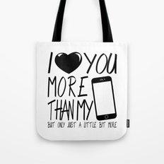 Valentine gift - I Love you more Tote Bag