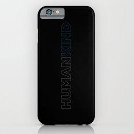 HUMANKIND iPhone Case